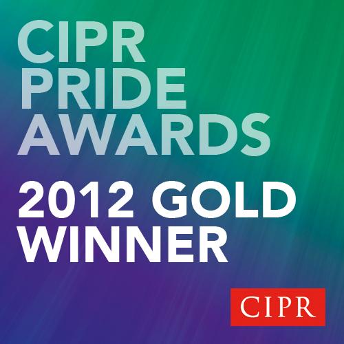 CIPR Pride Awards 2012 Gold winner